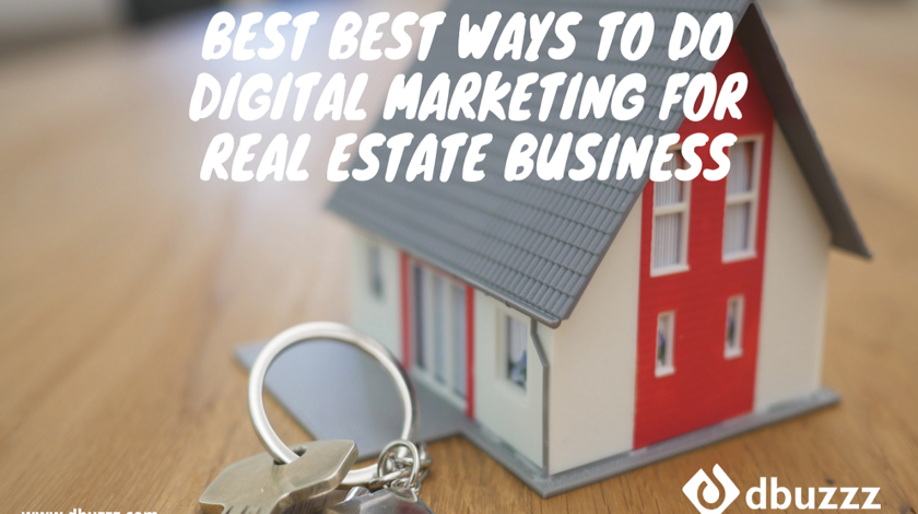 How is Digital Marketing going to change your real estate business imagination over leads?