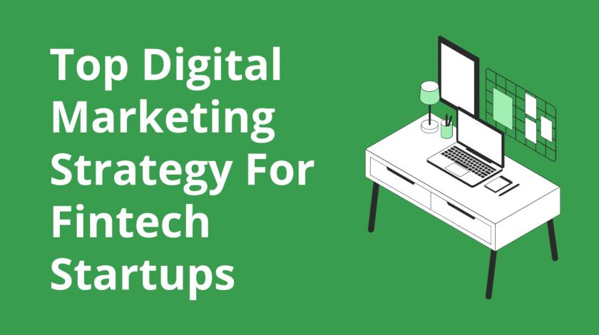 Digital Marketing For Fintech Companies & Startups