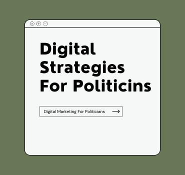 Secret Strategy to do Digital Marketing for Politicians